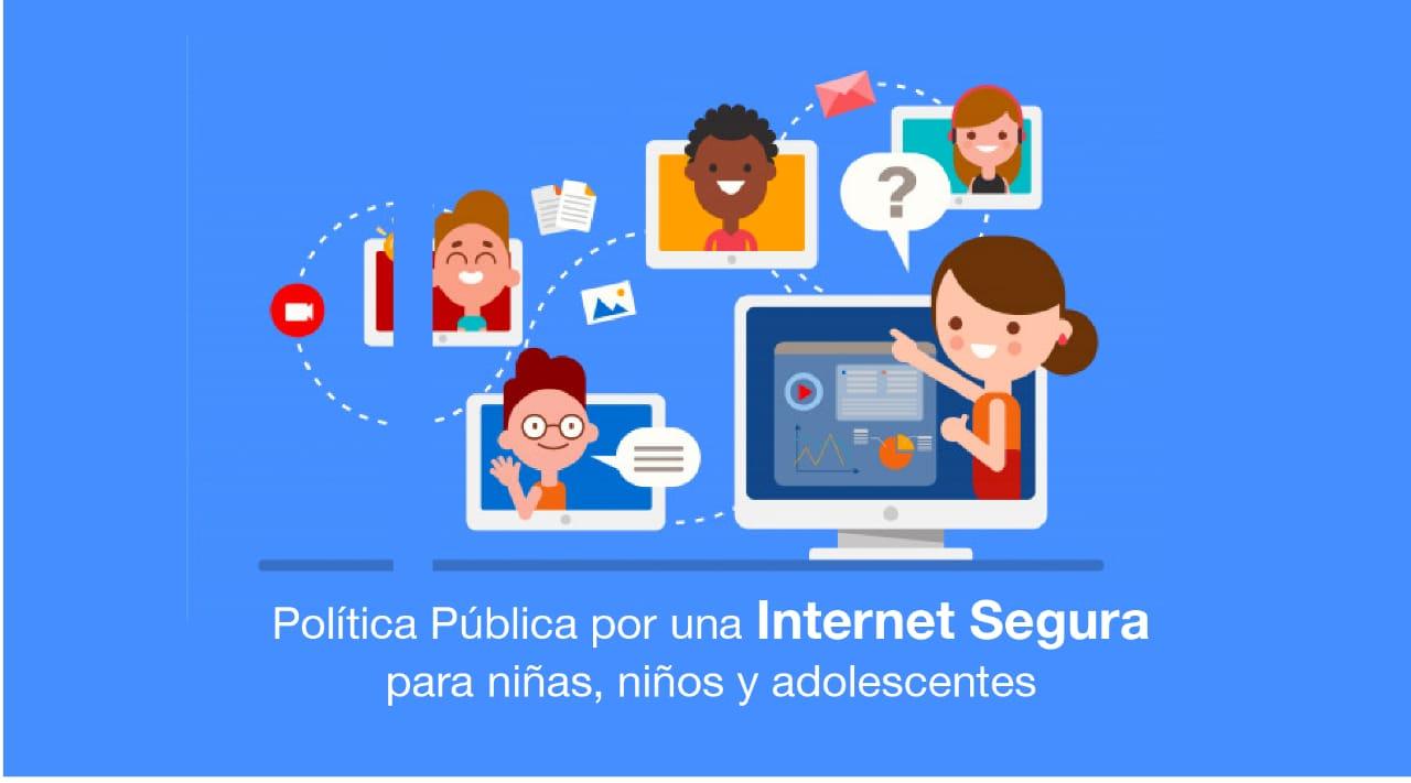 Política Pública para una Internet Segura para niñas, niños y adolescentes